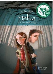 HELKA - A BUROK-VÖLGY ÁRNYAI (IBBY DÍJ 2011)