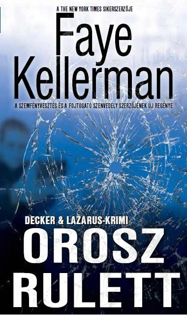 OROSZ RULETT - DECKER & LAZARUS-KRIMI