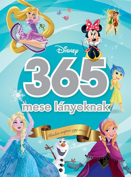 365 MESE LÁNYOKNAK - MINDEN NAPRA EGY MESE (DISNEY)