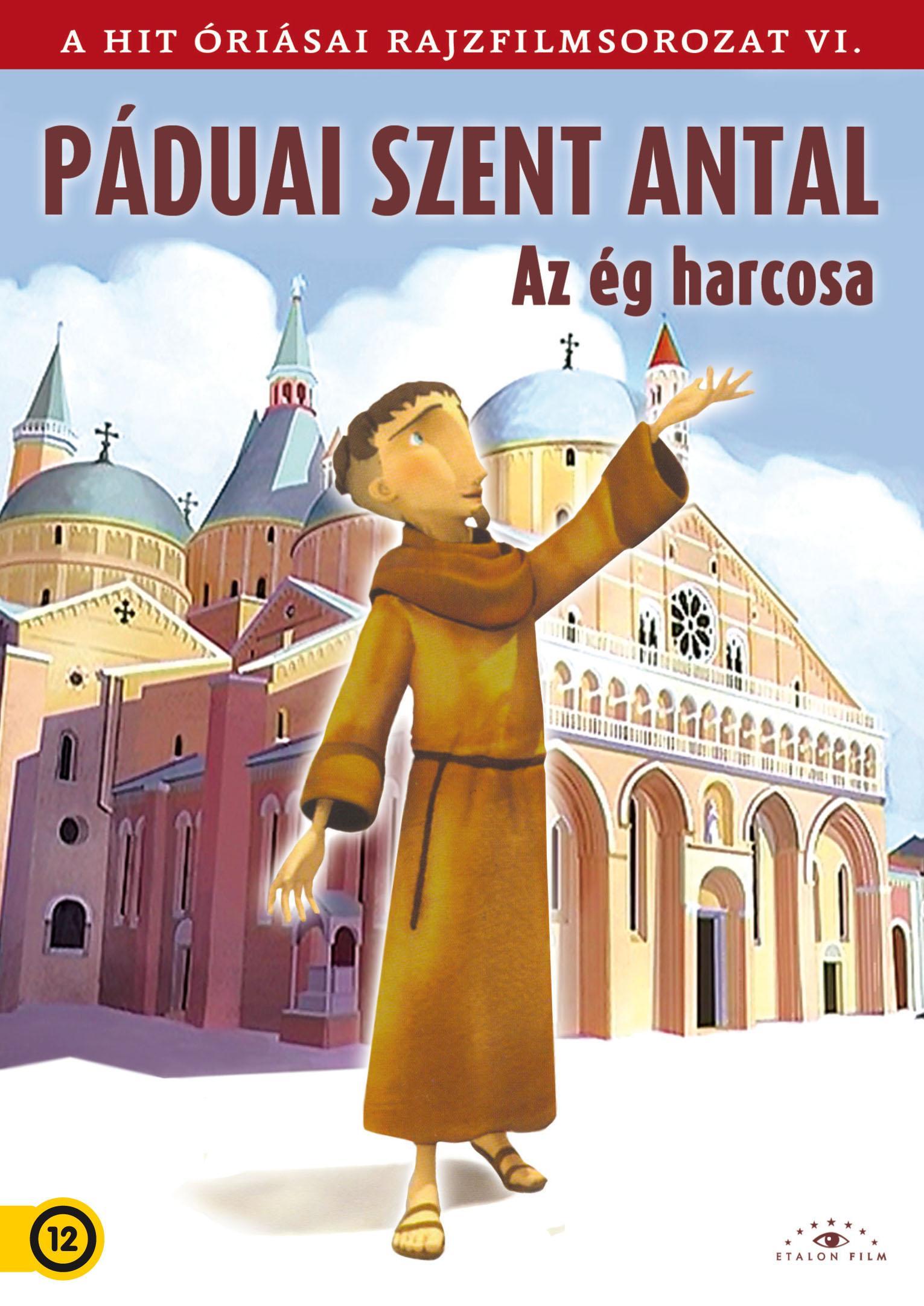 - PÁDUAI SZENT ANTAL - AZ ÉG HARCOSA - DVD -