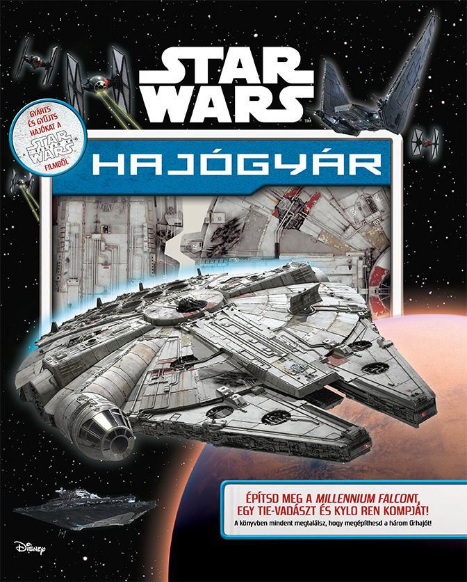 STAR WARS - HAJÓGYÁR