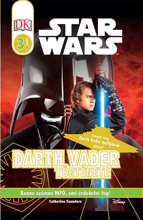 STAR WARS - DARTH VADER TÖRTÉNETE 3. SZINT