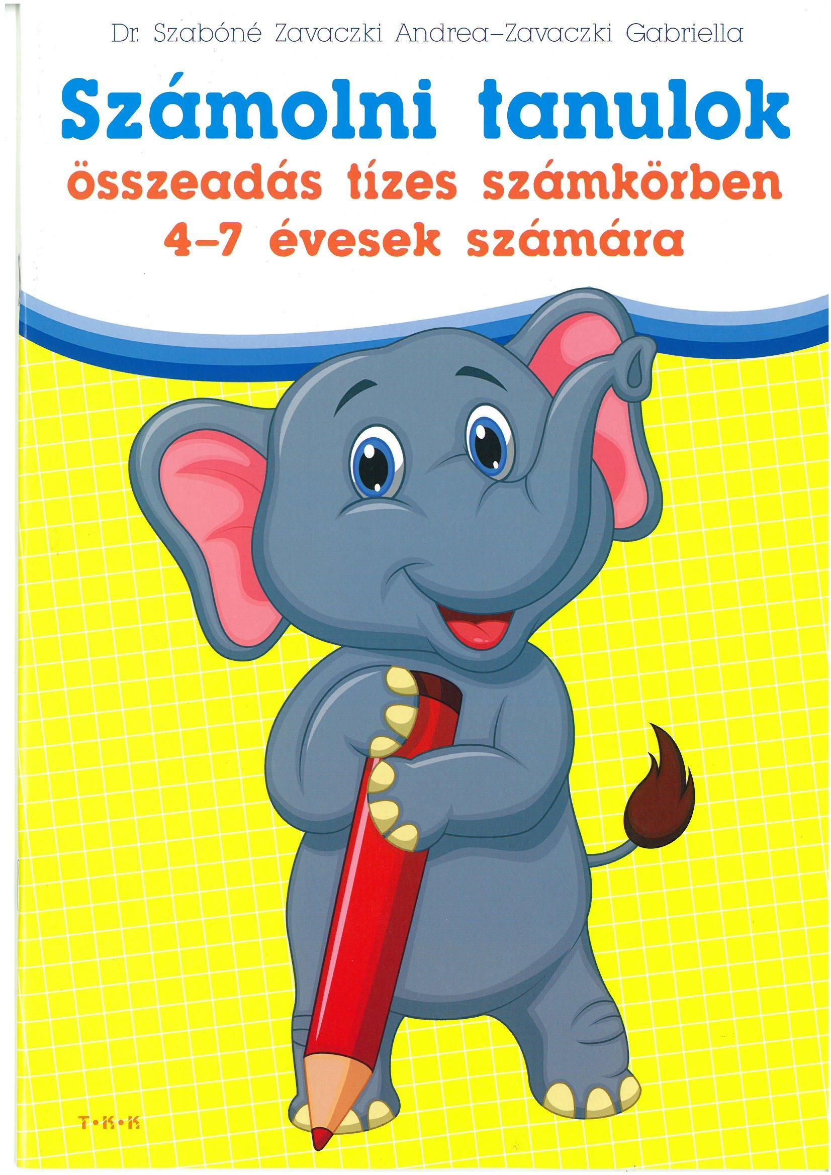 SZÁMOLNI TANULOK - ÖSSZEADÁS TÍZES SZÁMKÖRBEN 4-7 ÉVESEK SZÁMÁRA