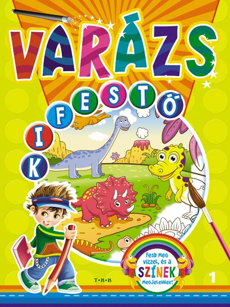 VARÁZS KIFESTÕ 1. - DÍNÓK