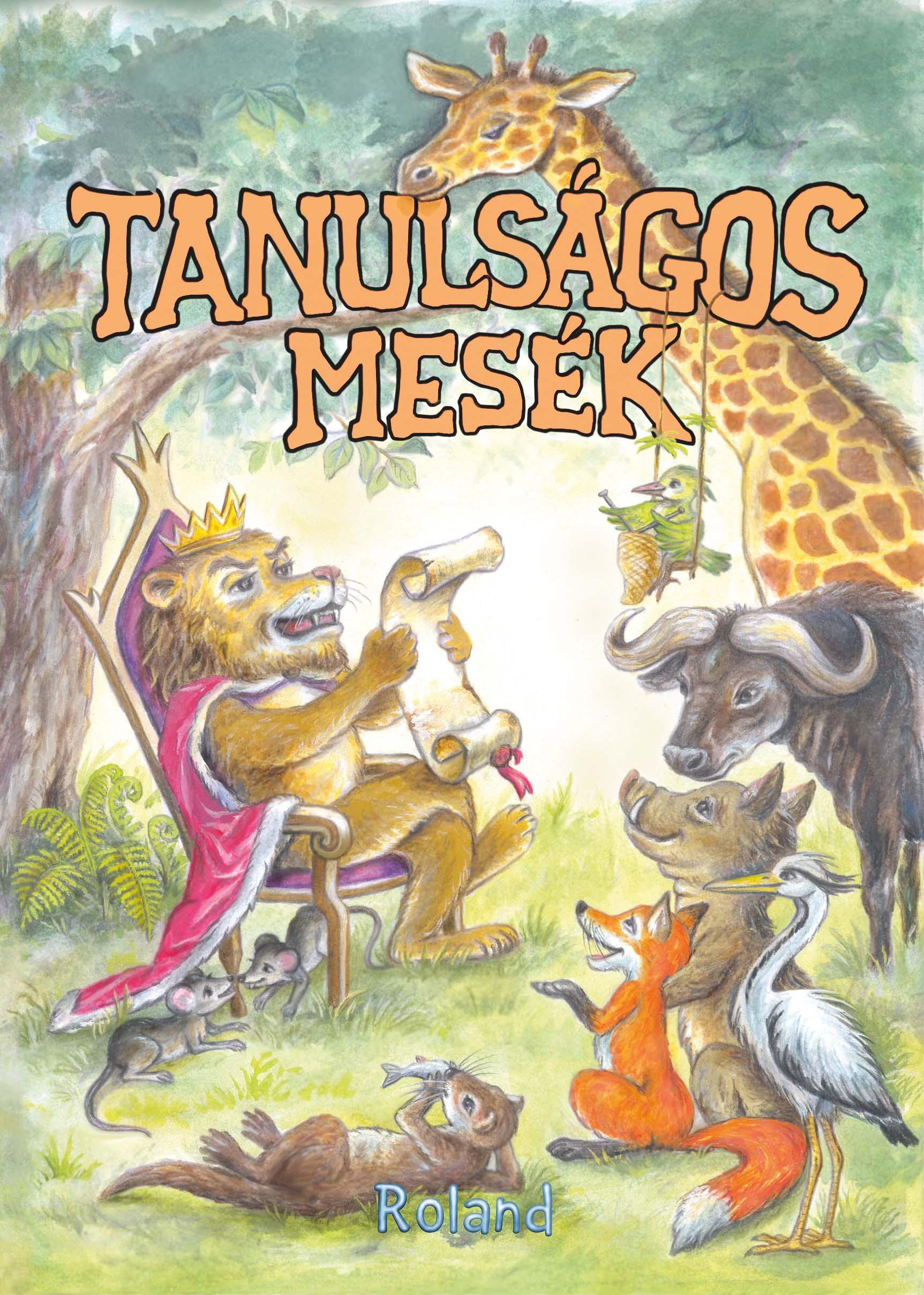 TANULSÁGOS MESÉK (LA FONTAINE NYOMÁN)