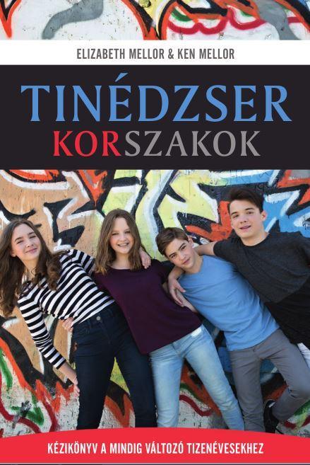 MELLOR, ELIZABETH & MELLOR, KEN - TINÉDZSER KORSZAKOK