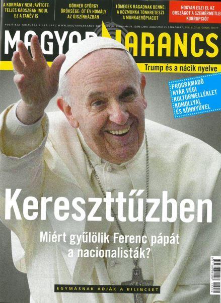 MAGYAR NARANCS FOLYÓIRAT - XXVIII. ÉVF. 33. SZÁM, 2016. AUGUSZTUS 25.