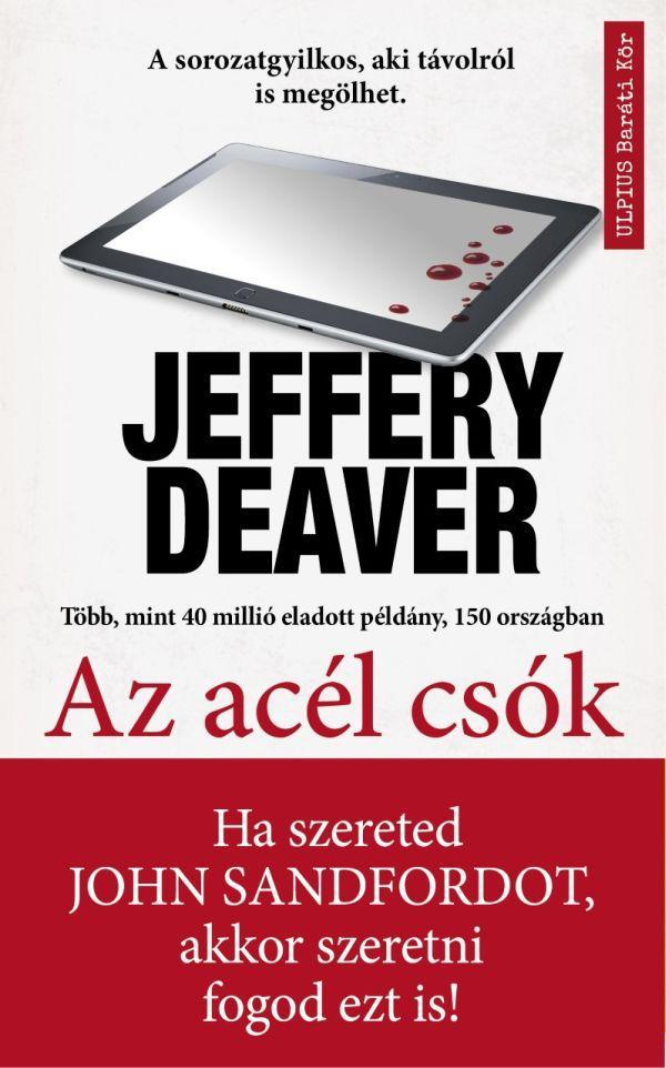 DEAVER, JEFFERY - AZ ACÉL CSÓK
