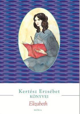 ELIZABETH - KERTÉSZ ERZSÉBET KÖNYVEI (ÚJ, PIROS)
