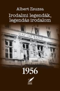 IRODALMI LEGENDÁK, LEGENDÁS IRODALOM 1956