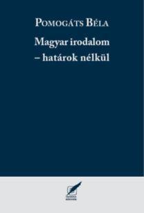 MAGYAR IRODALOM - HATÁROK NÉLKÜL