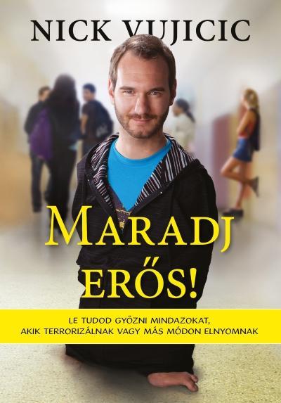 MARADJ ERŐS!
