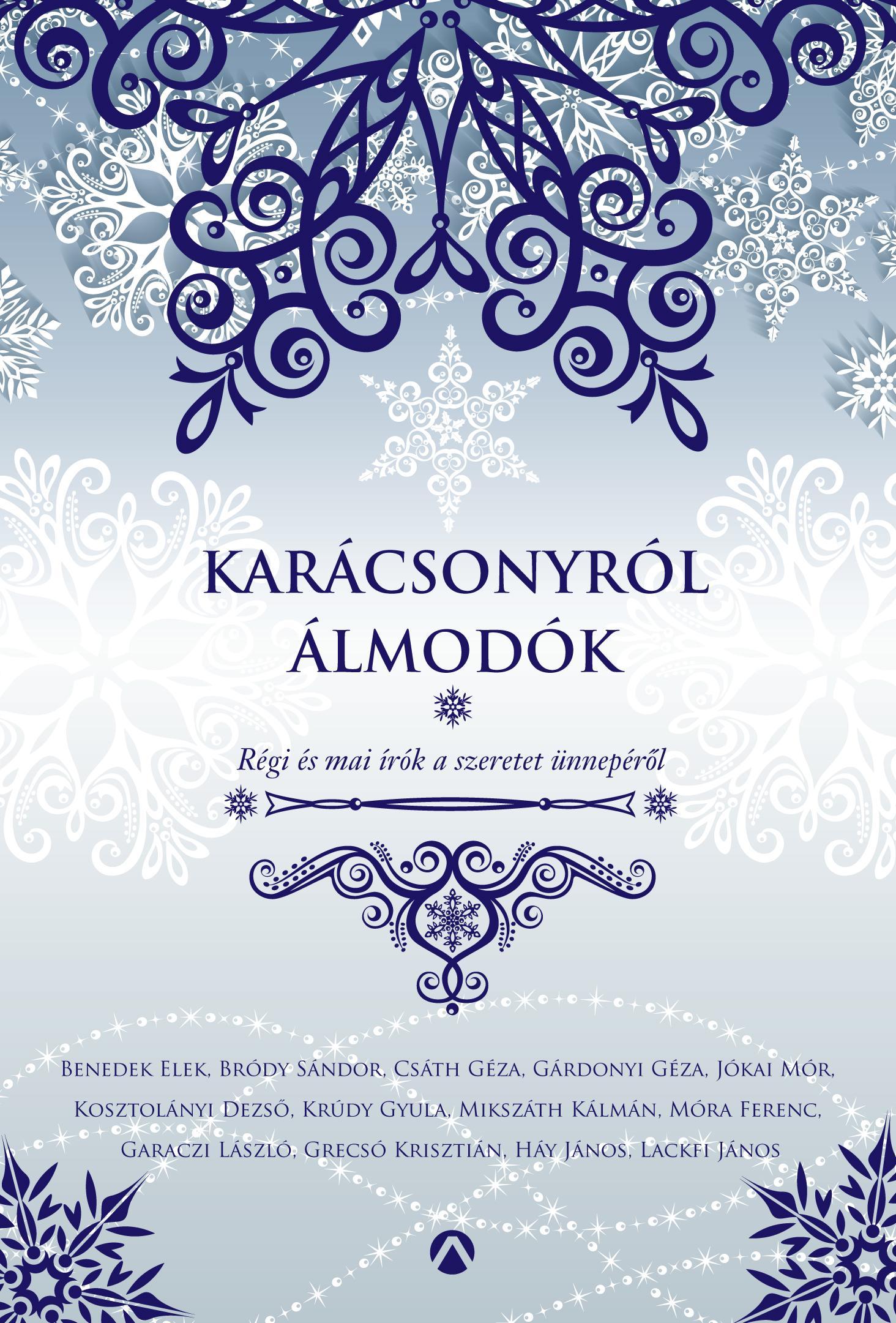 KARÁCSONYRÓL ÁLMODÓK