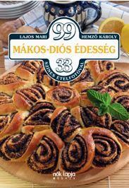 99 MÁKOS-DIÓS ÉDESSÉG - 33 SZÍNES ÉTELFOTÓVAL