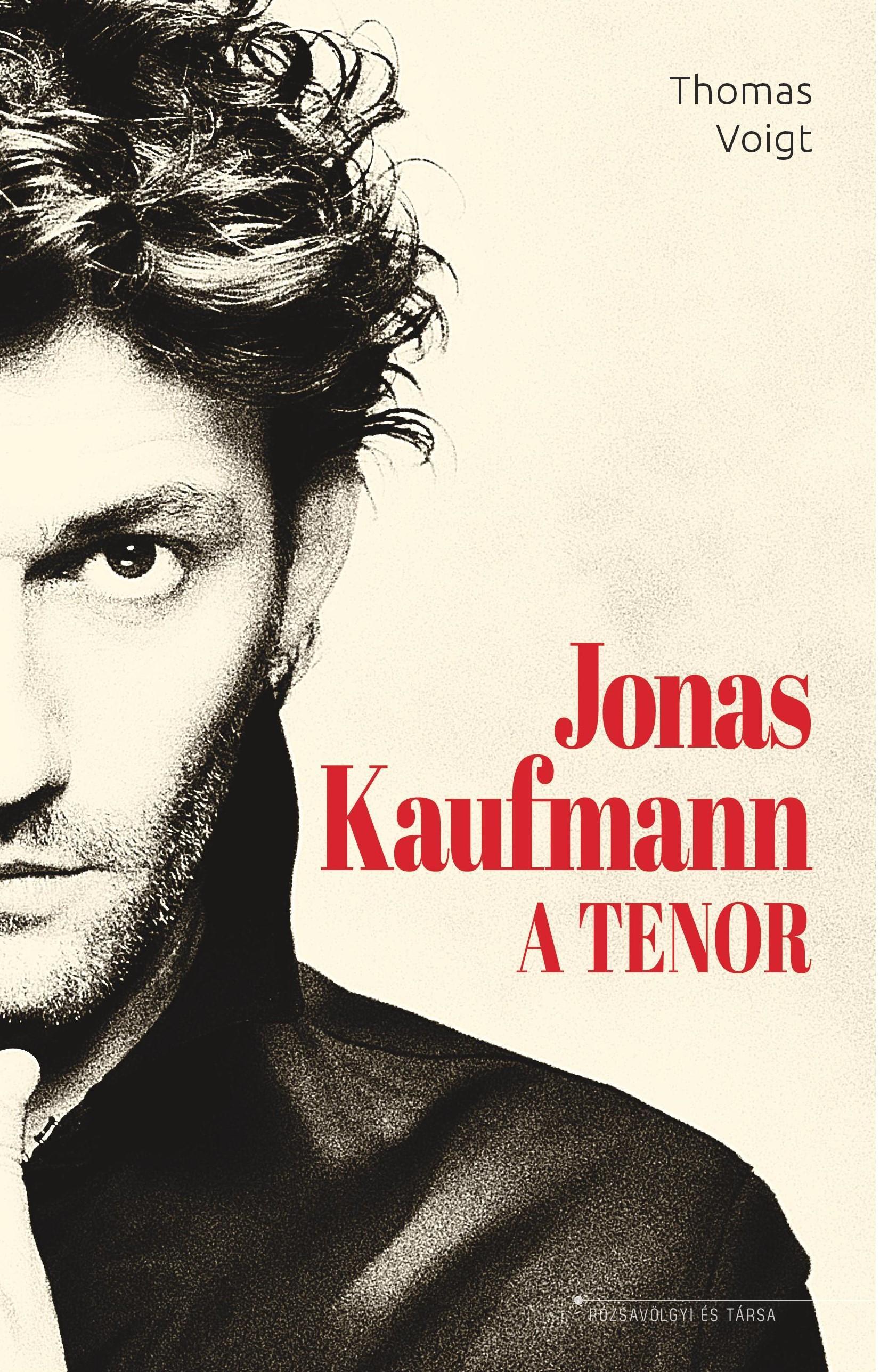 VOIGHT, THOMAS - JONAS KAUFMANN - A TENOR