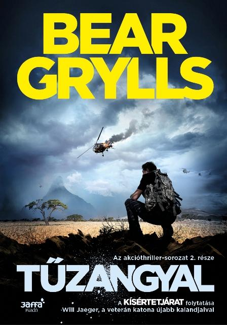 GRYLLS, BEAR - TŰZANGYAL