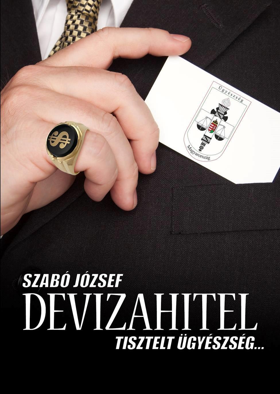 DEVIZAHITEL - TISZTELT ÜGYÉSZSÉG...