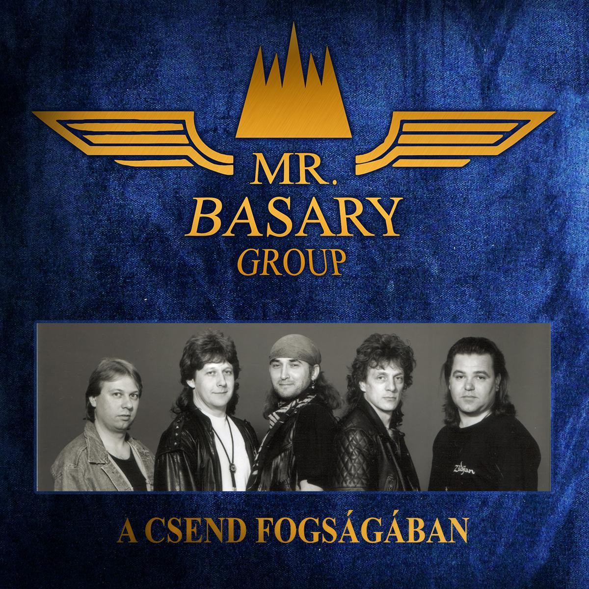 - A CSEND FOGSÁGÁBAN - MR. BASARY GROUP - CD -