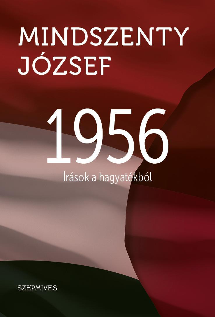 1956 - ÍRÁSOK A HAGYATÉKBÓL