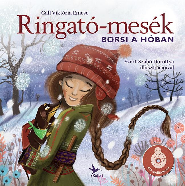 RINGATÓ-MESÉK - BORSI A HÓBAN - CD MELLÉKLETTEL