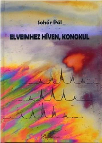 ELVEIMHEZ HÍVEN, KONOKUL