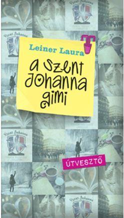 ÚTVESZTŐ - A SZENT JOHANNA GIMI 7.
