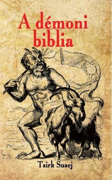 SUSEJ, TSIRK (MÁGUS) - A DÉMONI BIBLIA