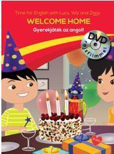 WELCOME HOME - GYEREKJÁTÉK AZ ANGOL! - DVD-VEL