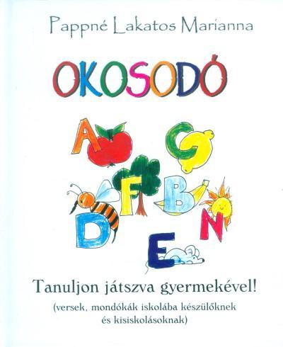 OKOSODÓ - TANULJON JÁTSZVA GYERMEKÉVEL!