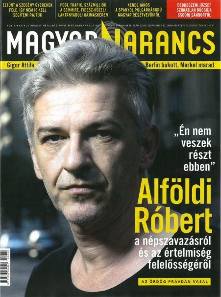 MAGYAR NARANCS FOLYÓIRAT - XXVIII. ÉVF. 38. SZÁM, 2016. SZEPTEMBER 22.