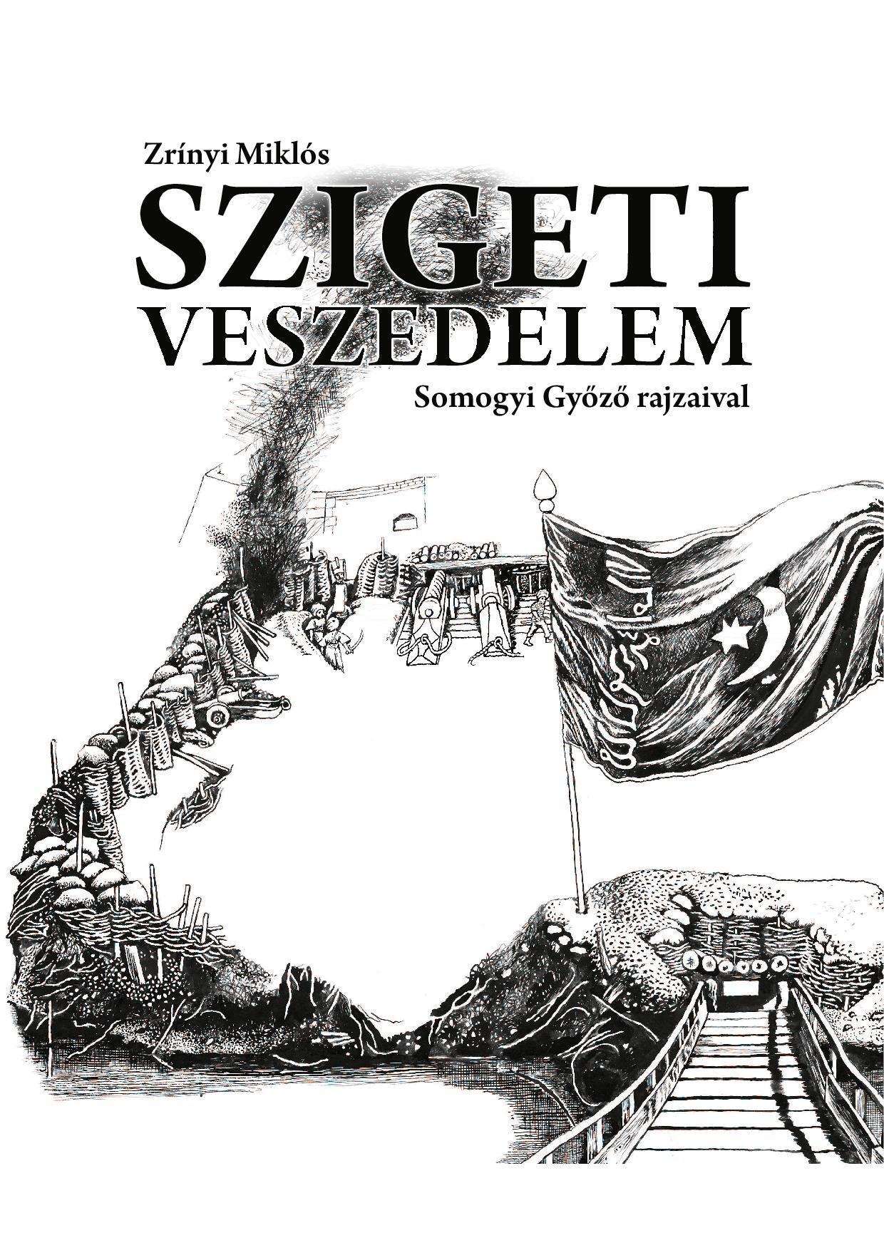 SZIGETI VESZEDELEM - SOMOGYI GYŐZŐ RAJZAIVAL