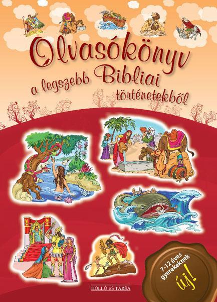 - - OLVASÓKÖNYV A LEGSZEBB BIBLIAI TÖRTÉNETEKBŐL