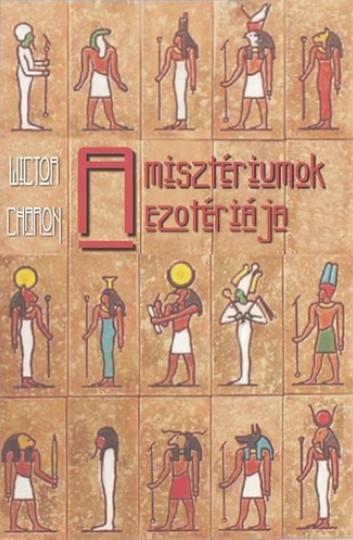 A MISZTÉRIUMOK EZOTÉRIÁJA