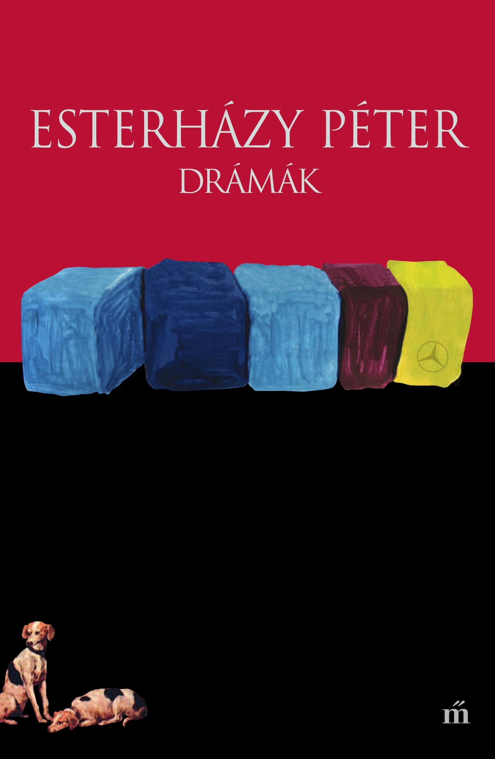 Esterházy Péter: Drámák