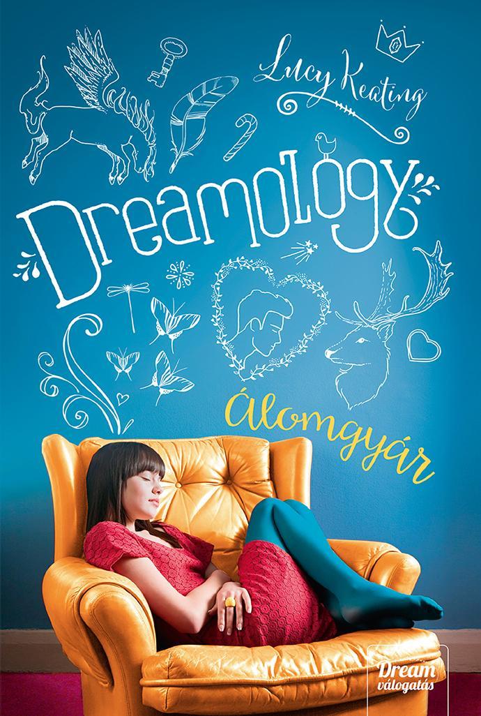 DREAMOLOGY - ÁLOMGYÁR - FÛZÖTT