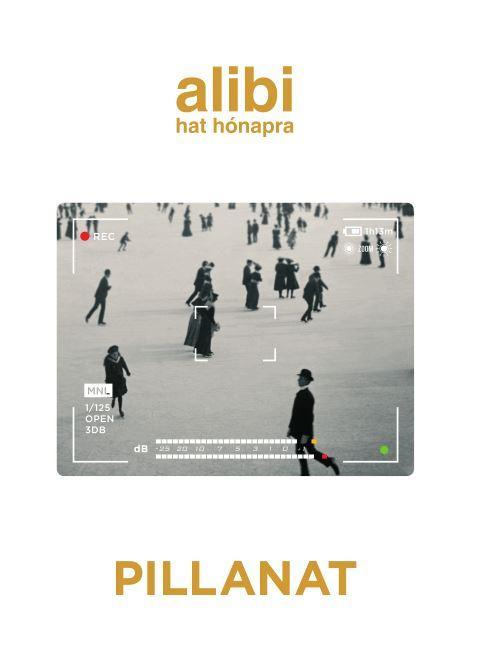 ALIBI HAT HÓNAPRA 17. - PILLANAT