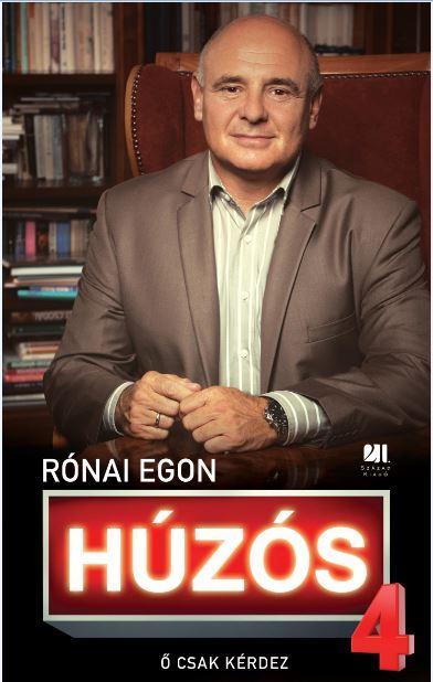 RÓNAI EGON - HÚZÓS 4. - Ő CSAK KÉRDEZ