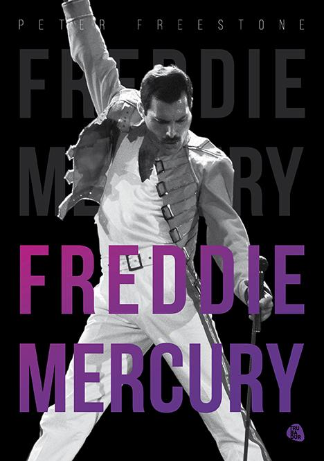 FREESTONE, PETER - FREDDIE MERCURY