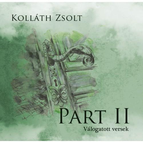 PART II. - VÁLOGATOTT VERSEK