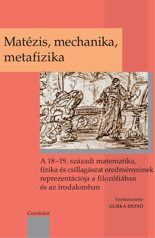 MATÉZIS, MECHANIKA, METAFIZIKA