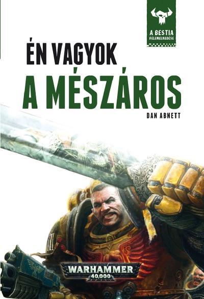ÉN VAGYOK A MÉSZÁROS - WARHAMMER 40000