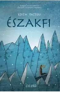 PATTOU, EDITH - ÉSZAKFI