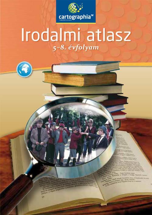 IRODALMI ATLASZ AZ 5-8. ÉVFOLYAM SZÁMÁRA (CR-0142)