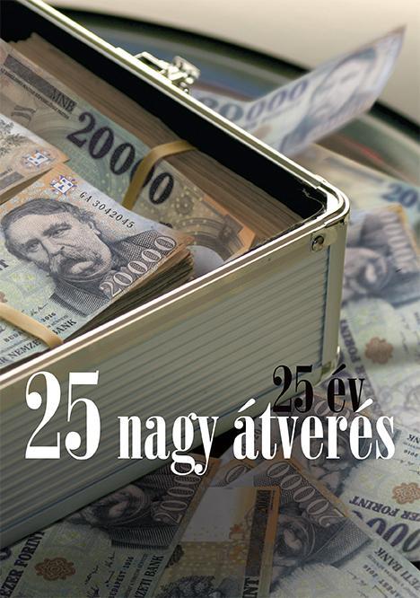25 ÉV, 25 NAGY ÁTVERÉS