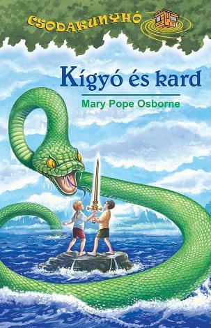 KÍGYÓ ÉS KARD - CSODAKUNYHÓ 23.