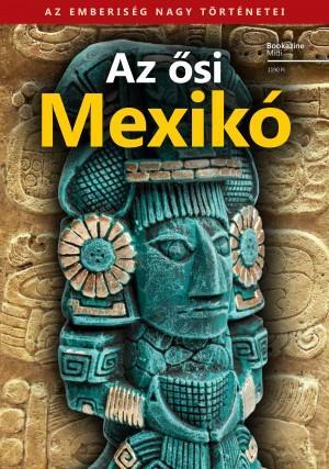 - - AZ ŐSI MEXIKÓ - BOOKAZINE MIDI