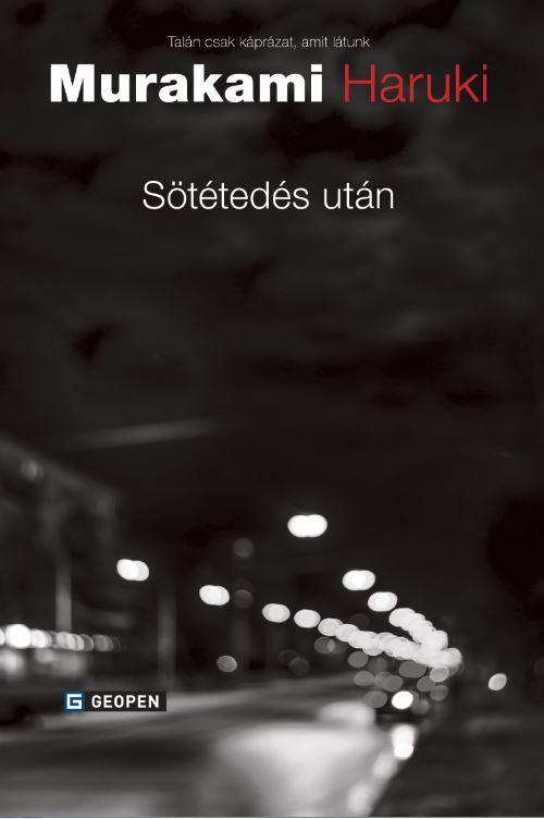 SÖTÉTEDÉS UTÁN