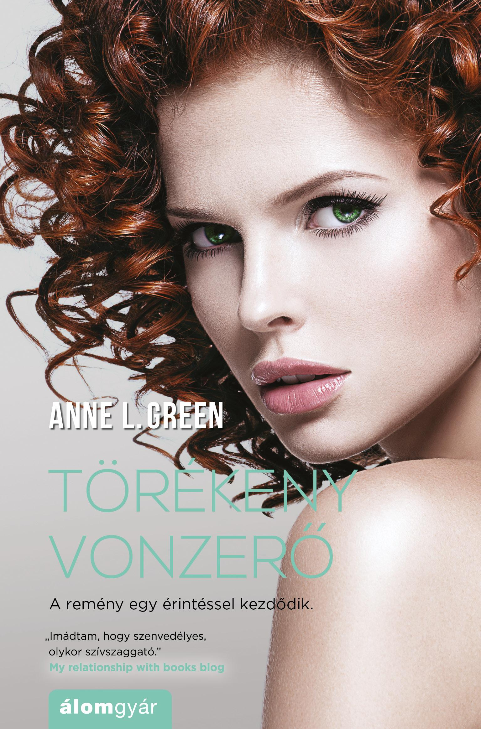 GREEN, ANNE L. - TÖRÉKENY VONZERŐ