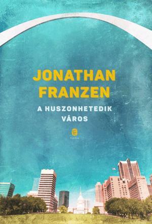 FRANZEN, JONATHAN - A HUSZONHETEDIK VÁROS