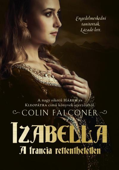 IZABELLA - A FRANCIA RETTENTHETETLEN
